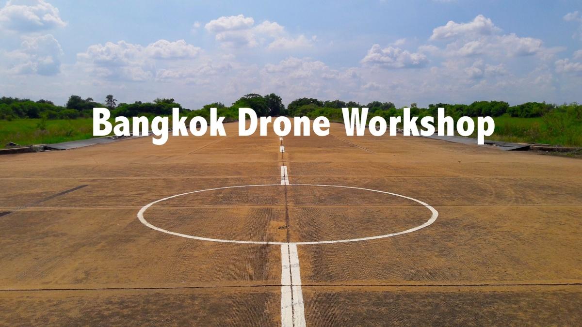 Bangkok Drone Workshop.jpg